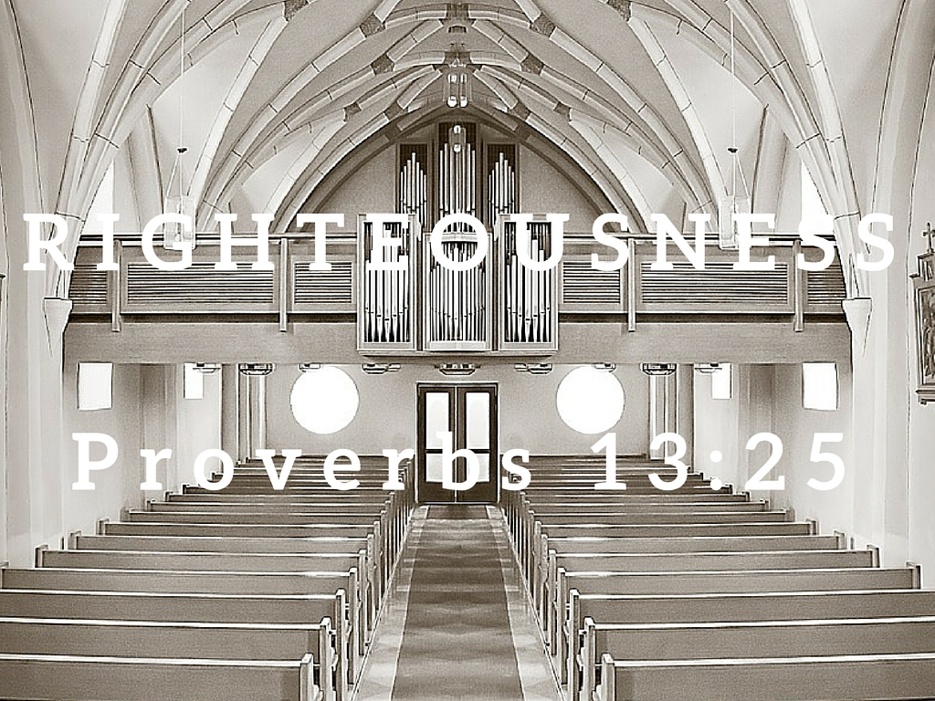 Proverbs 13:25