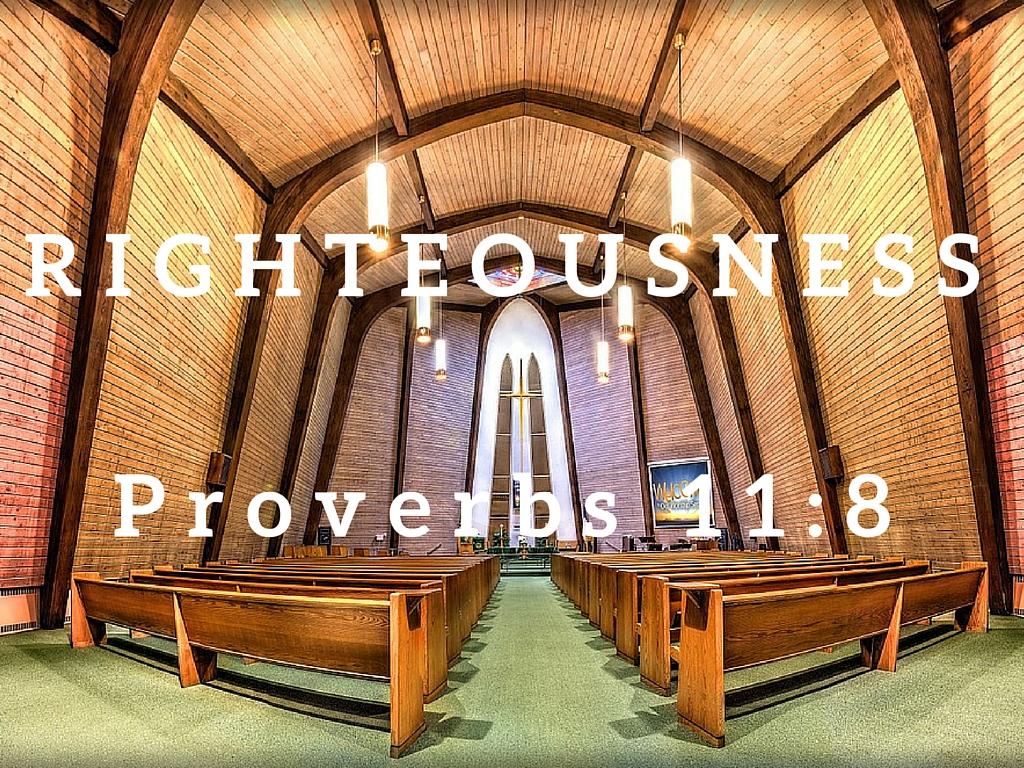 Proverbs 11:8